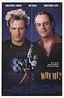 Фільм «Чому я?» (1989)