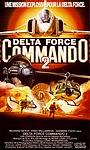 Фильм «Delta Force Commando II: Priority Red One» (1990)