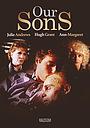 Фильм «Наши сыновья» (1991)