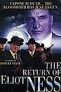 Фильм «Возвращение Элиота Несса» (1991)
