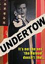 Фільм «Undertow» (1991)