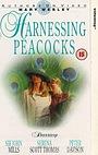 Фільм «Harnessing Peacocks» (1993)