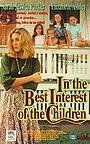 Фильм «В лучших интересах детей» (1992)