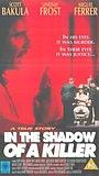 Фільм «В тени убийцы» (1991)