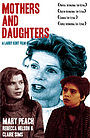Фильм «Mothers and Daughters» (1993)