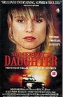 Фильм «Чья-то дочь» (1992)