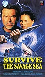 Фільм «Survive the Savage Sea» (1992)