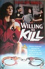 Фільм «Willing to Kill: The Texas Cheerleader Story» (1992)