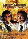 Фільм «Миссия милосердия: спасение рейса N 771» (1993)