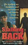 Фильм «Moment of Truth: Stalking Back» (1993)